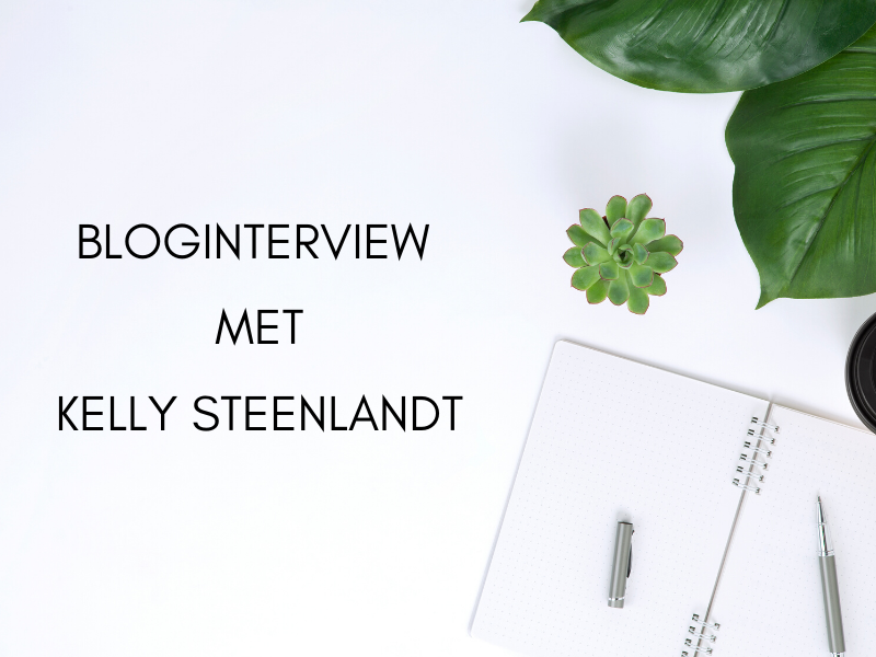 Bloginterview met Kelly Steenlandt