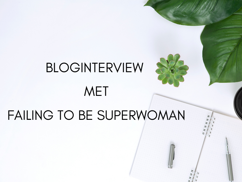 Bloginterview met Delphine van Failing To Be Superwoman